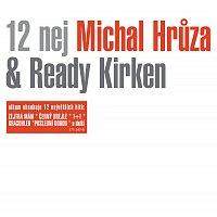 Michal Hrůza, Ready Kirken – 12 nej