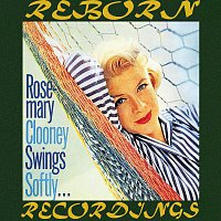 Rosemary Clooney – Swings Softly (HD Remastered)