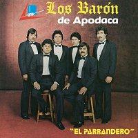 Los Barón De Apodaca – El Parrandero