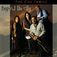 The Cox Family – Beyond The City