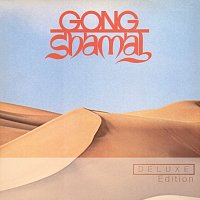 Gong – Shamal [Deluxe Edition]