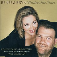 Renee Fleming, Bryn Terfel, Orchestra of the Welsh National Opera, Paul Gemignani – Renée & Bryn - Under The Stars