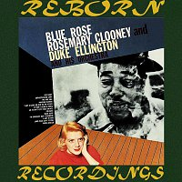 Rosemary Clooney, Duke Ellington, His Orchestra – Blue Rose (Expanded, HD Remastered)