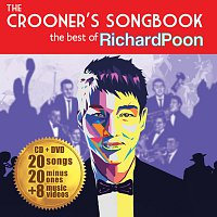 Richard Poon – The Crooner's Songbook: The Best Of Richard Poon [International Version]