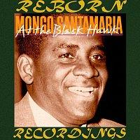 Mongo Santamaria And His Orchestra, Mongo Santamaria – At the Black Hawk (HD Remastered)