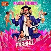 "Bharath Sankar – Maatra Thendral (From ""Dharala Prabhu"")"