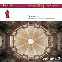 Academy of St. Martin in the Fields, Sir Neville Marriner – Mozart: The Serenades for Orchestra, Vol.2 [Complete Mozart Edition]