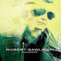 Robert Gawliński – Kalejdoskop