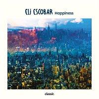 Eli Escobar – Happiness