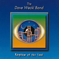 Dave Weckl Band – Rhythm Of Soul