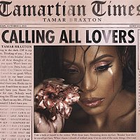 Tamar Braxton – Calling All Lovers (Deluxe)