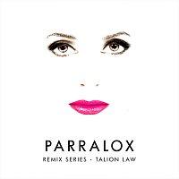 Parralox – Remix Series - Talion Law