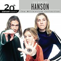 Hanson – The Best Of Hanson 20th Century Masters The Millennium Collection