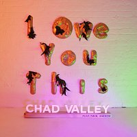 Chad Valley, Twin Shadow – I Owe You This