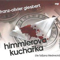 Taťjana Medvecká – Himmlerova kuchařka (MP3-CD)
