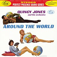 Quincy Jones And His Orchestra – Around The World