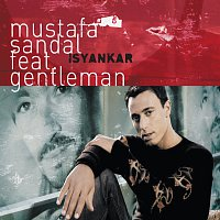 Mustafa Sandal – Isyankar