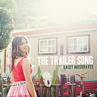 Kacey Musgraves – The Trailer Song