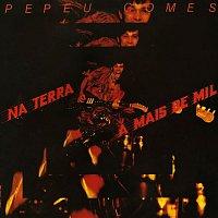 Pepeu Gomes – Na Terra a Mais de Mil