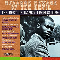Dandy Livingstone – Suzanne Beware of the Devil - The Best of Dandy Livingstone