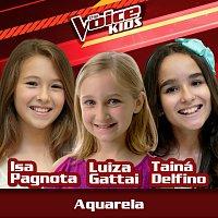 Isa Pagnota, Luiza Gattai, Tainá Delfino – Aquarela [Ao Vivo / The Voice Brasil Kids 2017]