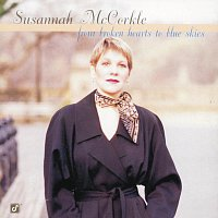 Susannah Mccorkle – From Broken Hearts To The Blue Skies