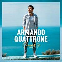 Armando Quattrone – Quando Si