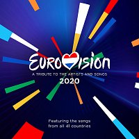 Různí interpreti – Eurovision 2020 - A Tribute To The Artist And Songs - Featuring The Songs From All 41 Countries
