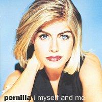 Pernilla Wahlgren – I Myself And Me