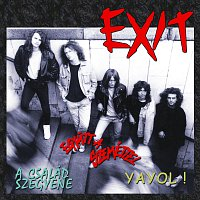 Exit – A család szégyene / YAYOL!