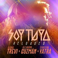 Gloria Trevi, Alejandra Guzmán, Sebastián Yatra – Soy Tuya [Reloaded]