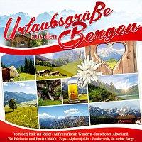 Různí interpreti – Urlaubsgrusze aus den Bergen
