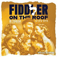 Various Artists.. – Fiddler on the Roof 2018 Cast Recording (in Yiddish)