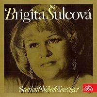 Brigita Šulcová (Scarlatti, Webern, Tausinger)