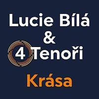 Lucie Bílá, 4 Tenoři – Krása