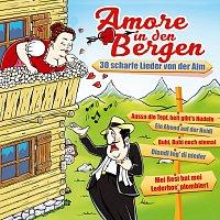 Různí interpreti – Amore in den Bergen - 30 scharfe Lieder von der Alm