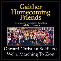 Bill & Gloria Gaither – Onward Christian Soldiers / We're Marching To Zion [Medley/Performance Tracks]