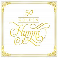 Různí interpreti – 50 Golden Hymns