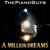 The Piano Guys – A Million Dreams