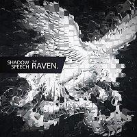 Shadow Speech – The Raven
