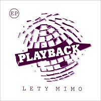 Lety mimo – Playback