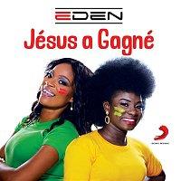 Eden – Jésus a gagné