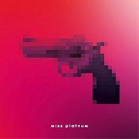Miss Platnum – Kanonen
