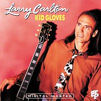 Larry Carlton – Kid Gloves
