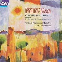 Hasmik Hatsagortsian, Varduhi Khachatrian, Armenian Philharmonic Orchestra – Ippolitov-Ivanov: Mtsiri; Armenian Rhapsody; Caucasian Sketches -Suite no.2