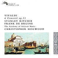 Stanley Ritchie, Frank de Bruine, The Academy of Ancient Music – Vivaldi: 6 Concerti, Op.11