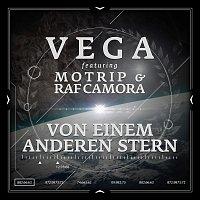 Vega, MoTrip, RAF Camora – Von einem anderen Stern