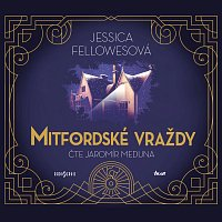 Jaromír Meduna – Fellowesová: Mitfordské vraždy (MP3-CD) CD-MP3