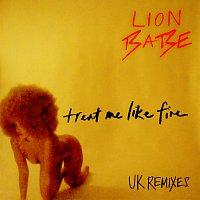 LION BABE – Treat Me Like Fire [UK Remixes]