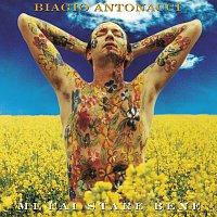 Biagio Antonacci – Mi Fai Stare Bene [20th Anniversary Edition / Remastered]